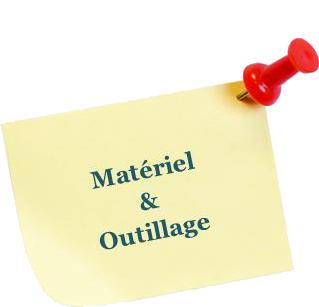 Matériel & Outillage
